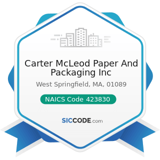 Carter McLeod Paper And Packaging Inc - NAICS Code 423830 - Industrial Machinery and Equipment...