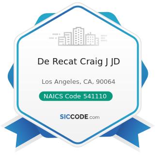 De Recat Craig J JD - NAICS Code 541110 - Offices of Lawyers