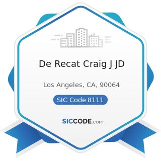 De Recat Craig J JD - SIC Code 8111 - Legal Services