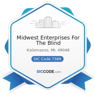 Midwest Enterprises For The Blind - SIC Code 7389 - Business Services, Not Elsewhere Classified