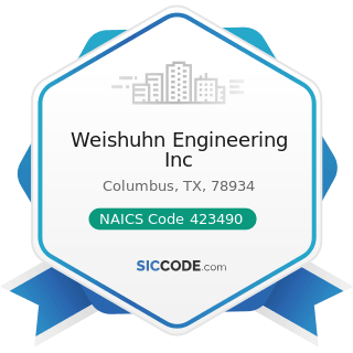 Weishuhn Engineering Inc - NAICS Code 423490 - Other Professional Equipment and Supplies...