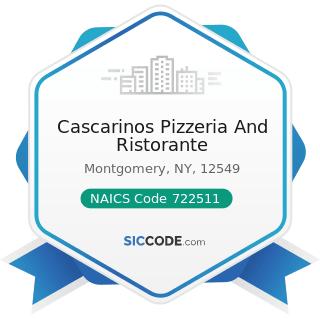 Cascarinos Pizzeria And Ristorante - NAICS Code 722511 - Full-Service Restaurants
