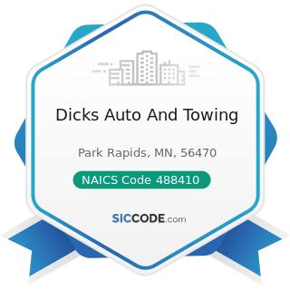 Dicks Auto And Towing - NAICS Code 488410 - Motor Vehicle Towing