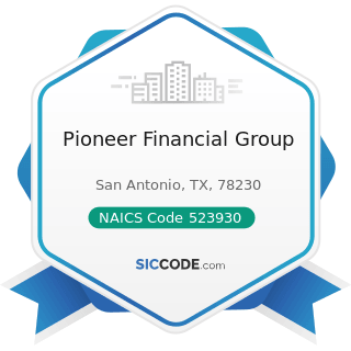 Pioneer Financial Group - NAICS Code 523930 - Investment Advice