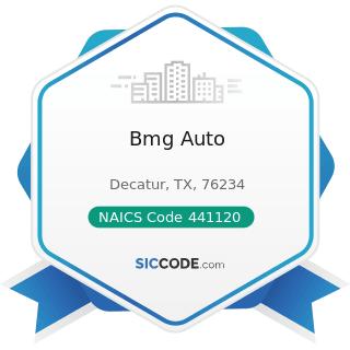 Bmg Auto - NAICS Code 441120 - Used Car Dealers