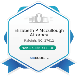 Elizabeth P Mccullough Attorney - NAICS Code 541110 - Offices of Lawyers
