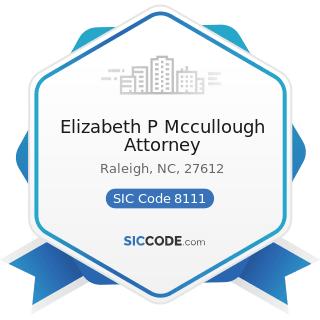 Elizabeth P Mccullough Attorney - SIC Code 8111 - Legal Services