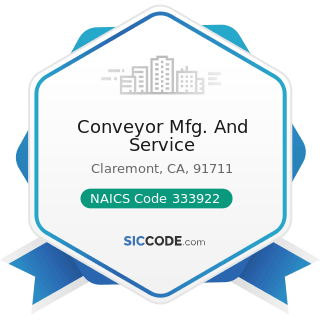 Conveyor Mfg. And Service - NAICS Code 333922 - Conveyor and Conveying Equipment Manufacturing