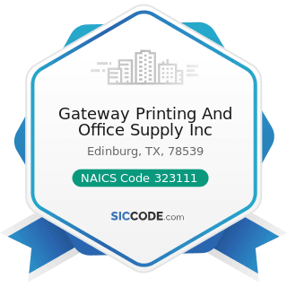 Gateway Printing And Office Supply Inc - NAICS Code 323111 - Commercial Printing (except Screen...