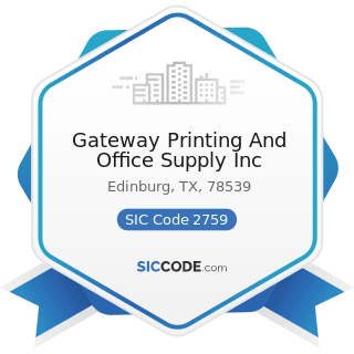 Gateway Printing And Office Supply Inc - SIC Code 2759 - Commercial Printing, Not Elsewhere...