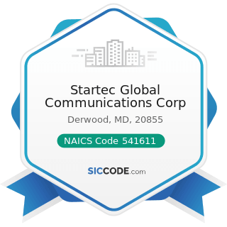 Startec Global Communications Corp - NAICS Code 541611 - Administrative Management and General...