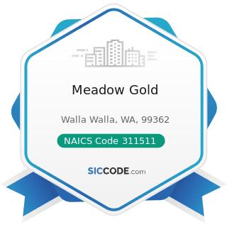 Meadow Gold - NAICS Code 311511 - Fluid Milk Manufacturing