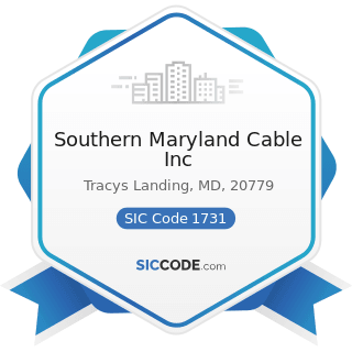 Southern Maryland Cable Inc - SIC Code 1731 - Electrical Work