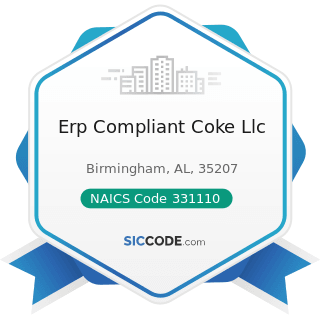 Erp Compliant Coke Llc - NAICS Code 331110 - Iron and Steel Mills and Ferroalloy Manufacturing