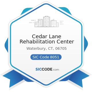 Cedar Lane Rehabilitation Center - SIC Code 8051 - Skilled Nursing Care Facilities