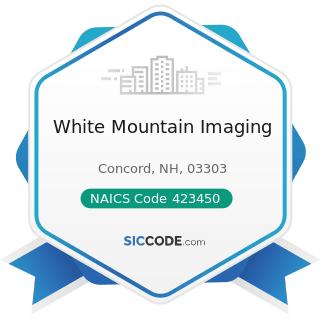White Mountain Imaging - NAICS Code 423450 - Medical, Dental, and Hospital Equipment and...