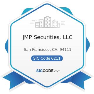 JMP Securities, LLC - SIC Code 6211 - Security Brokers, Dealers, and Flotation Companies