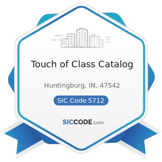 Touch of Class Catalog - SIC Code 5712 - Furniture Stores