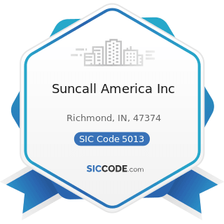 Suncall America Inc - SIC Code 5013 - Motor Vehicle Supplies and New Parts