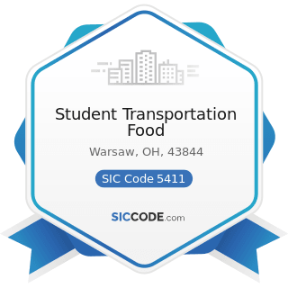 Student Transportation Food - SIC Code 5411 - Grocery Stores