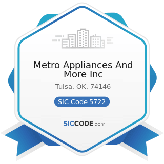 Metro Appliances And More Inc - SIC Code 5722 - Household Appliance Stores