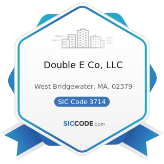 Double E Co, LLC - SIC Code 3714 - Motor Vehicle Parts and Accessories