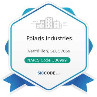 Polaris Industries - NAICS Code 336999 - All Other Transportation Equipment Manufacturing
