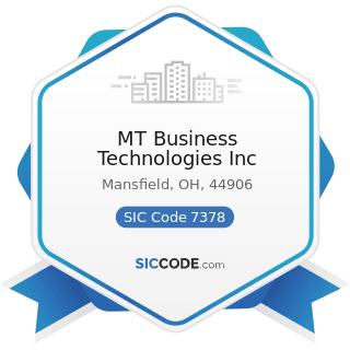 MT Business Technologies Inc - SIC Code 7378 - Computer Maintenance and Repair