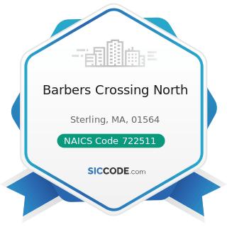 Barbers Crossing North - NAICS Code 722511 - Full-Service Restaurants