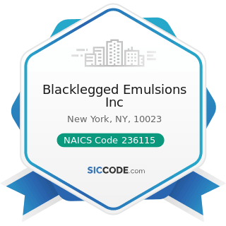 Blacklegged Emulsions Inc - NAICS Code 236115 - New Single-Family Housing Construction (except...