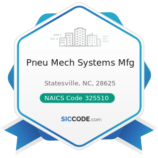 Pneu Mech Systems Mfg - NAICS Code 325510 - Paint and Coating Manufacturing