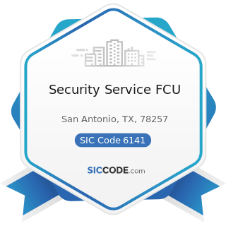 Security Service FCU - SIC Code 6141 - Personal Credit Institutions