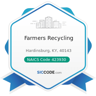 Farmers Recycling - NAICS Code 423930 - Recyclable Material Merchant Wholesalers