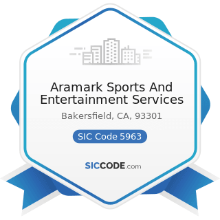 Aramark Sports And Entertainment Services - SIC Code 5963 - Direct Selling Establishments