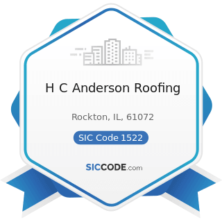 H C Anderson Roofing - SIC Code 1522 - General Contractors-Residential Buildings, other than...