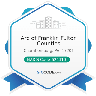 Arc of Franklin Fulton Counties - NAICS Code 624310 - Vocational Rehabilitation Services