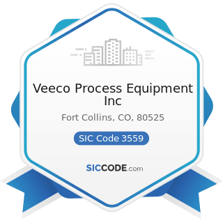 Veeco Process Equipment Inc - SIC Code 3559 - Special Industry Machinery, Not Elsewhere...