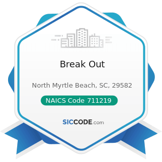 Break Out - NAICS Code 711219 - Other Spectator Sports