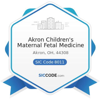 Akron Children's Maternal Fetal Medicine - SIC Code 8011 - Offices and Clinics of Doctors of...