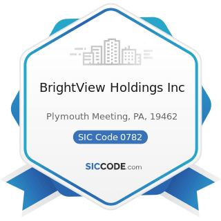 BrightView Holdings Inc - SIC Code 0782 - Lawn and Garden Services