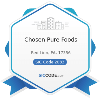 Chosen Pure Foods - SIC Code 2033 - Canned Fruits, Vegetables, Preserves, Jams, and Jellies