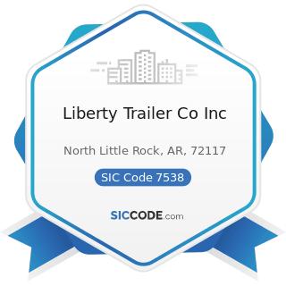 Liberty Trailer Co Inc - SIC Code 7538 - General Automotive Repair Shops