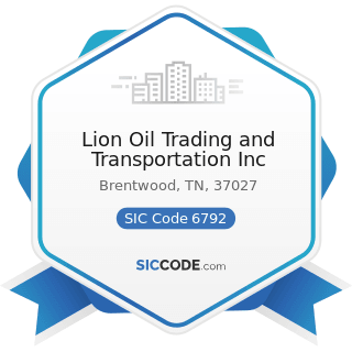 Lion Oil Trading and Transportation Inc - SIC Code 6792 - Oil Royalty Traders