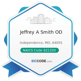 Jeffrey A Smith OD - NAICS Code 621320 - Offices of Optometrists