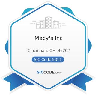 Macy's Inc - SIC Code 5311 - Department Stores