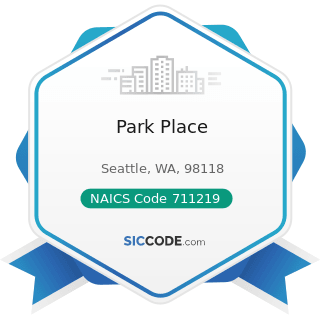 Park Place - NAICS Code 711219 - Other Spectator Sports