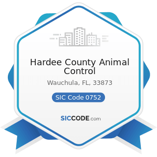Hardee County Animal Control - SIC Code 0752 - Animal Specialty Services, except Veterinary