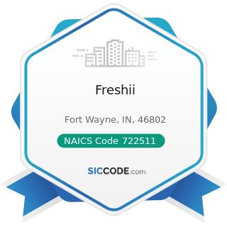 Freshii - NAICS Code 722511 - Full-Service Restaurants