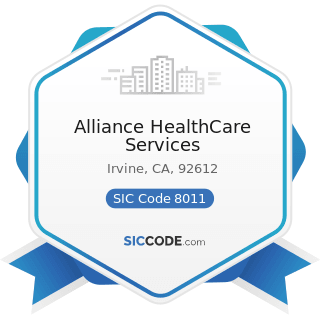 Alliance HealthCare Services - SIC Code 8011 - Offices and Clinics of Doctors of Medicine