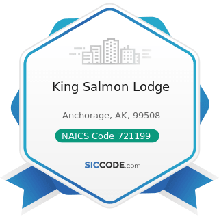 King Salmon Lodge - NAICS Code 721199 - All Other Traveler Accommodation